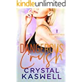 Dangerous Crush (Dangerous Noise Book 2)