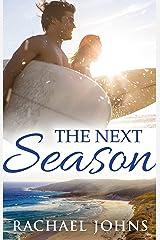 The Next Season (Novella) Kindle Edition
