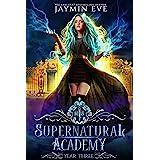 Supernatural Academy: Year Three