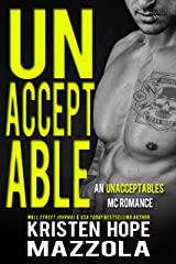 Unacceptable: An Unacceptables MC Standalone Romance Kindle Edition