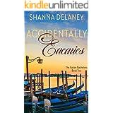 Accidentally Enemies (The Italian Bachelors Book 2)