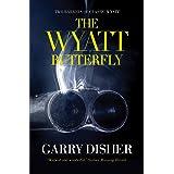 The Wyatt Butterfly: Two Barrels of Classic Wyatt (Wyatt Series)