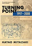 Turning Point: 1997-2008 (Turning Point: 1997-2008 (hardcove…