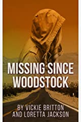 Missing Since Woodstock: A 1970s Historical Mystery Kindle Edition