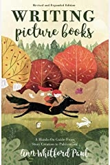 Writing Picture Books Revised and Expanded Edition: A Hands-On Guide From Story Creation to Publication Kindle Edition