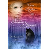 Shadows at Sunset: Book 1 of the Sunset Trilogy
