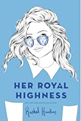 Her Royal Highness (Royals Book 2) Kindle Edition