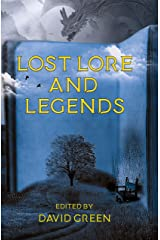 Lost Lore and Legends Kindle Edition