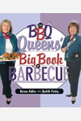 The BBQ Queens' Big Book of BBQ Kindle Edition