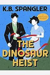 The Dinosaur Heist (Josh Glassman Adventures Book 2) Kindle Edition