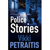 Police Stories: Compelling True Stories from the Frontline of Australia's Police