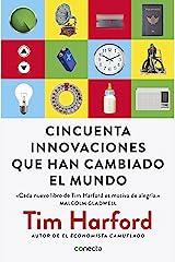 Cincuenta innovaciones que han cambiado el mundo (Spanish Edition) Kindle Edition