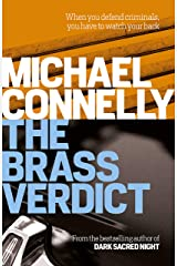 The Brass Verdict (Haller 2): A Lincoln Lawyer Case (Mickey Haller) Kindle Edition
