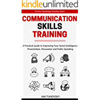 Communication Skills Training: A Practical Guide to Improvin…