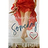 The Other Side of Someday (Boyfriend Chronicles series)
