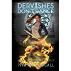 Dervishes Don't Dance: A Paranormal Suspense Novel with a Touch of Romance (Valkyrie Bestiary Book 2)