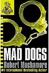 CHERUB: MAD DOGS: Book 8 (CHERUB Series) Kindle Edition