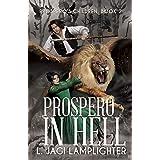 Prospero In Hell (Prospero's Children Book 2)