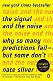 The Signal and the Noise: Why So Many Predictions Fail-but S…
