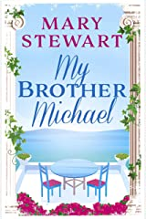 My Brother Michael (Mary Stewart Modern Classic) Kindle Edition