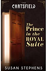 The Prince In The Royal Suite Kindle Edition