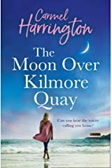 The Moon Over Kilmore Quay: a heartwarming and emotional family drama perfect for summer 2021 Kindle Edition