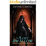 The Lost Swallow: An Epic Fantasy Romance (Light and Darkness Book 2)