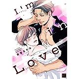 I'm in Love (バンブー・コミックス 麗人セレクション)