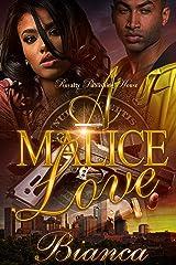 A Malice Love Kindle Edition