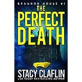 The Perfect Death (Brannon House Book 1)