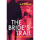 The Bride's Trail: British Mystery Thriller (The Trail Series Book 1)