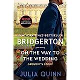 On The Way To The Wedding: Bridgerton: 8