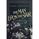 The Man Upon the Stair: A Mystery in Fin de Siecle Paris (Achille Lefebvre Mysteries)