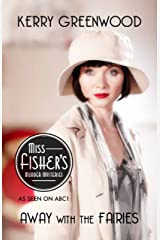 Away With the Fairies: Phryne Fisher's Murder Mysteries 11 Kindle Edition