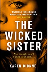 The Wicked Sister: The gripping thriller with a killer twist Kindle Edition