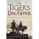 The Tiger's Daughter: 1