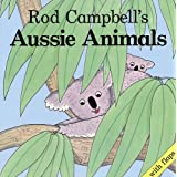 Rod Campbell's Aussie Animals