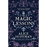 Magic Lessons: A Prequel to Practical Magic (Volume 1)