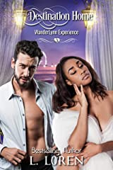 Destination Home (The WanderLynn Experience Book 3) Kindle Edition