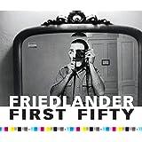 Friedlander First Fifty