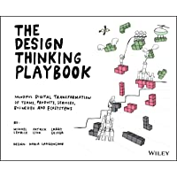 The Design Thinking Playbook: Mindful Digital Transformation…