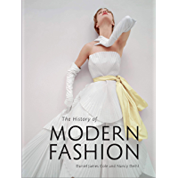 The History of Modern Fashion (English Edition)