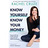 Know Yourself, Know Your Money: Discover WHY you handle money the way you do, and WHAT to do about it!