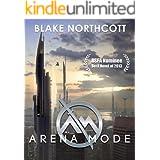 Arena Mode (The Arena Mode Saga Book 1)