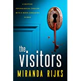 The Visitors: A gripping psychological thriller with a nerve-shredding climax