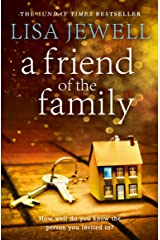 A Friend of the Family: The addictive and emotionally satisfying page-turner that will have you hooked Kindle Edition