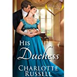 His Duchess (His and Hers Book 1)
