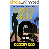 """""""C"""" is for Coochy Coo (Malibu Mystery Book 3)"""