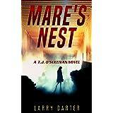 Mare's Nest: A Gripping Thriller and Suspense Detective Novel (T. J. O'Sullivan Thrillers Book 1)