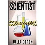 The Scientist (A Gabi Longoria Thriller Book 4)